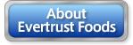 About Evertrust Foods